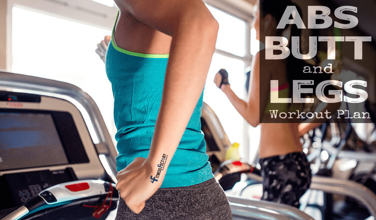 abs butt and legs workout plan
