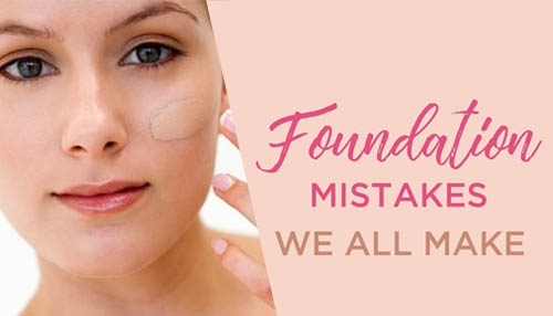 Foundation mistakes