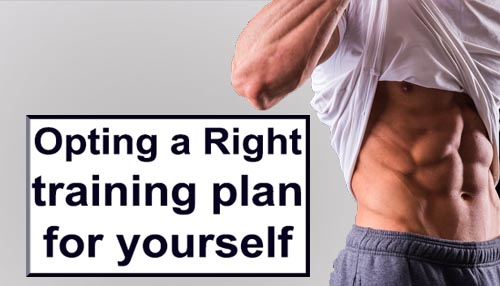 Opting a right training plan for yourself