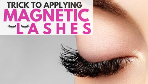 How to Use Magnetic Eyelashes