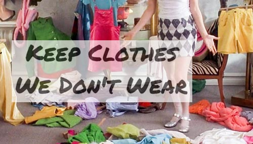 Just throw away the clothes that do not fit you