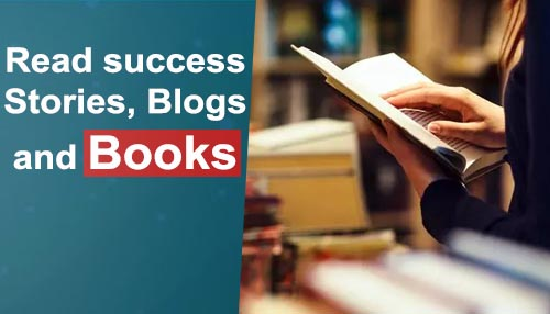 Read success stories, blogs, and books